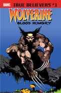 True Believers Wolverine - Blood Hungry Vol 1 1