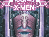 Cataclysm: Ultimate X-Men Vol 1 1