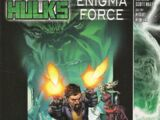 Incredible Hulks: Enigma Force Vol 1 1