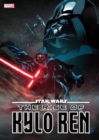 Star Wars The Rise Of Kylo Ren Vol 1 3 Marvel Database Fandom