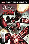 True Believers Venom - Toxin Vol 1 1