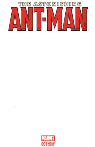 File:Astonishing Ant-Man Vol 1 1 Blank Variant.jpg