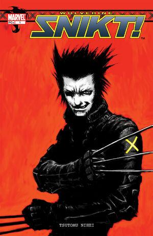 Wolverine Snikt! Vol 1 1