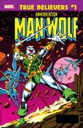 True Believers Annihilation - Man-Wolf in Space Vol 1 1