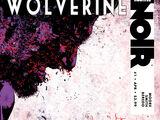 Wolverine Noir Vol 1