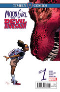 Timely Comics Moon Girl and Devil Dinosaur Vol 1 1