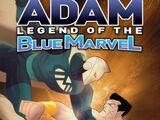 Adam: Legend of the Blue Marvel Vol 1 4