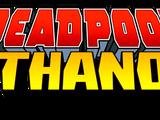 Deadpool vs. Thanos Vol 1