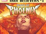 True Believers: Death of Phoenix Vol 1