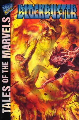 Tales of the Marvels Blockbuster Vol 1 1