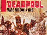 Deadpool: Wade Wilson's War Vol 1 1