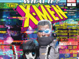 What If? X-Men Vol 1 1