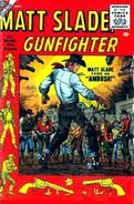 Matt Slade, Gunfighter Vol 1 3