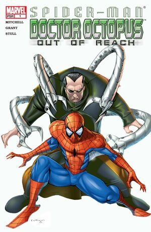 Spider-Man Doctor Octopus Out of Reach Vol 1 1