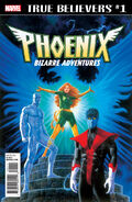 True Believers Phoenix - Bizarre Adventures Vol 1 1