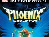 True Believers: Phoenix - Bizarre Adventures Vol 1