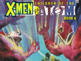 X-Men: Children of the Atom Vol 1 6