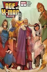 Age of X-Man Alpha Vol 1 1