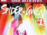 True Believers: Spider-Gwen Vol 1