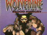 Wolverine: Blood Hungry Vol 1