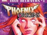 True Believers: Phoenix Origins Vol 1