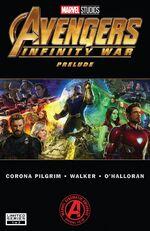 Marvel's Avengers Infinity War Prelude Vol 1 1