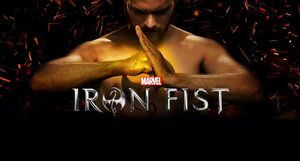 Marvel's Iron Fist Season 1 banner