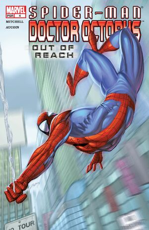 Spider-Man Doctor Octopus Out of Reach Vol 1 4