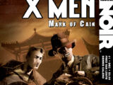 X Men Noir: Mark of Cain Vol 1 1