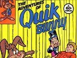 Adventures of Quik Bunny Vol 1