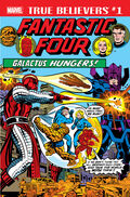 True Believers Fantastic Four - Galactus Hungers Vol 1 1