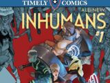 Timely Comics: All-New Inhumans Vol 1 1