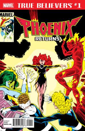True Believers Phoenix Returns Vol 1 1