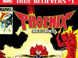 True Believers: Phoenix Returns Vol 1