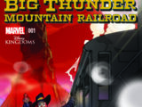 Big Thunder Mountain Railroad Vol 1 1