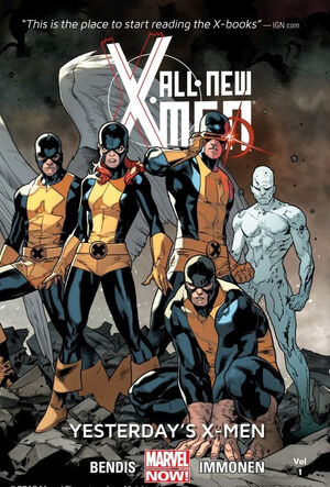 All-New X-Men TPB Vol 1 1 Yesterday's X-Men