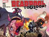 Deadpool: Too Soon? Vol 1 2