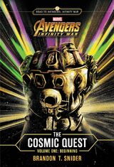 Marvel's Avengers: Infinity War: The Cosmic Quest - Volume 1: Beginning