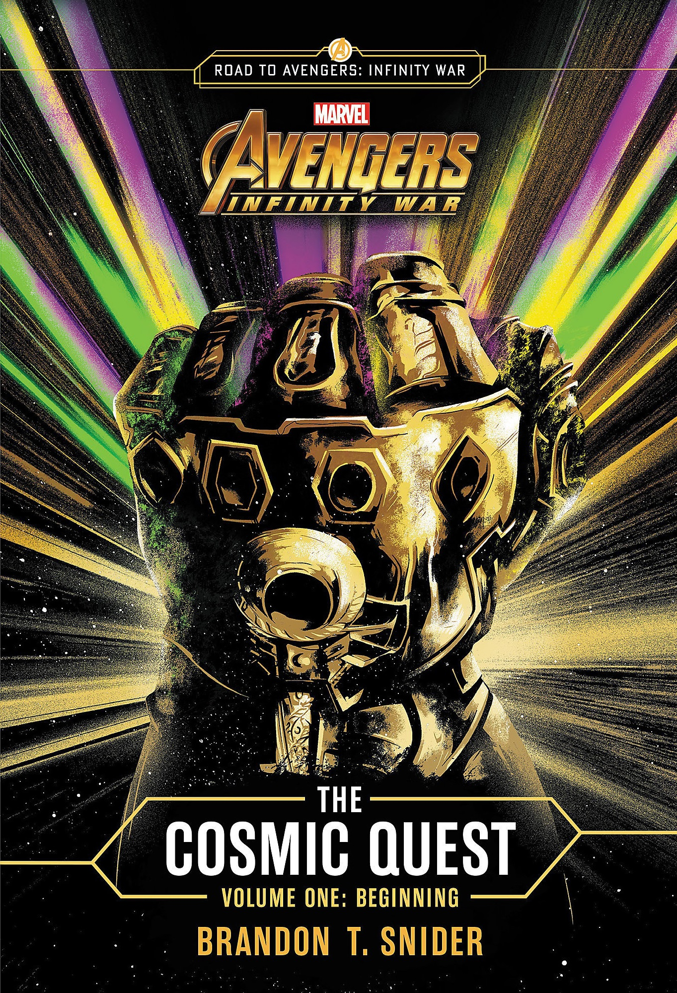 Marvel's Avengers: Infinity War: The Cosmic Quest - Volume 1