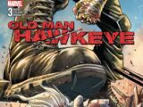 Old Man Hawkeye Vol 1 3