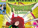 True Believers: Phoenix Classic Vol 1