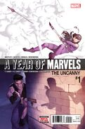 Year of Marvels The Uncanny Vol 1 1