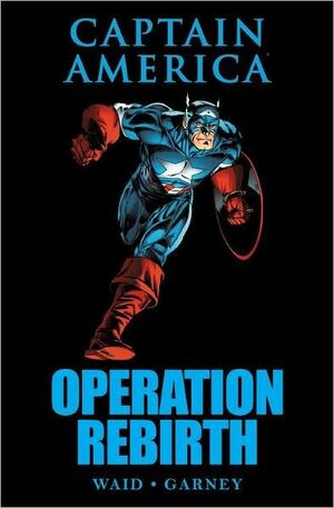 Captain America Operation Rebirth HC Vol 1 1