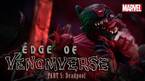 Deadpool is VENOMIZED - Part 5 - Edge of Venomverse