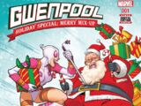 Gwenpool Holiday Special: Merry Mix Up Vol 1 1
