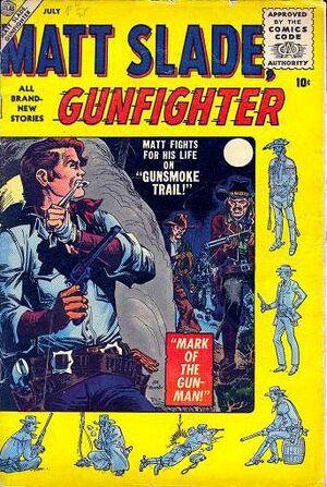 Matt Slade, Gunfighter Vol 1 2