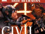 True Believers: Civil War Vol 1