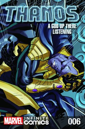 Thanos A God Up There Listening Infinite Comic Vol 1 6