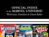 Wolverine, Punisher & Ghost Rider: Official Index to the Marvel Universe Vol 1 1