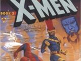 X-Men & Spider-Man: Time's Arrow Book 3: The Future